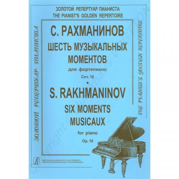 Sergej Rachmaninov Sechs musikalische Momente für Klavier op. 16
