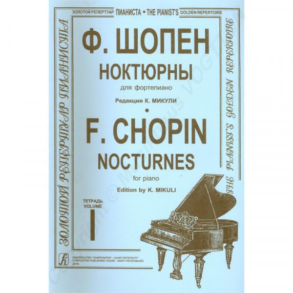 Frederic Chopin, Nocturnes für Klavier, Heft 1, Herausgeber K. Mikuli
