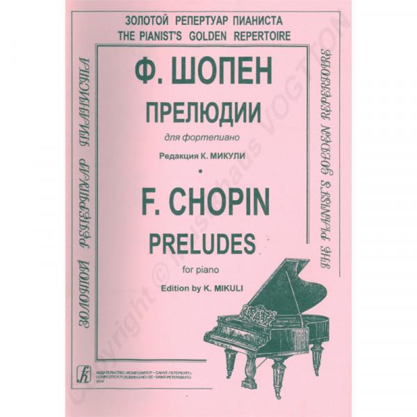Frederic Chopin 24 Präludien, Herausgeber K. Mikuli