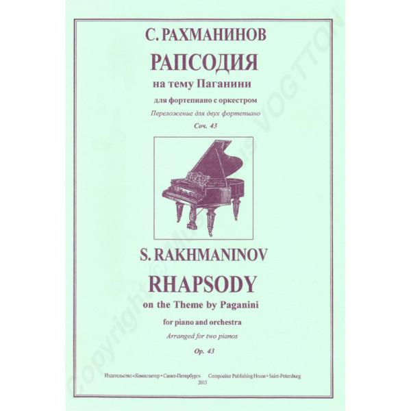 Sergej Rachmaninov Die Rhapsodie über ein Thema von Paganini für Klavier und Orchester