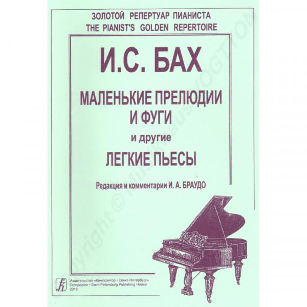 Johann Sebastian Bach kleine Präludien und Fugetten für Klavier