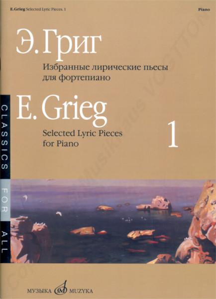 Grieg Edvard ausgewählte lyrische Werke für Klavier. Buch 1